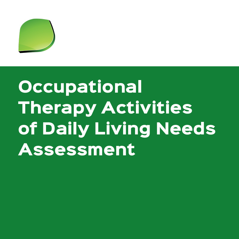 Oasis OT   Occupational Therapy Activities of Daily Living Needs Assessment